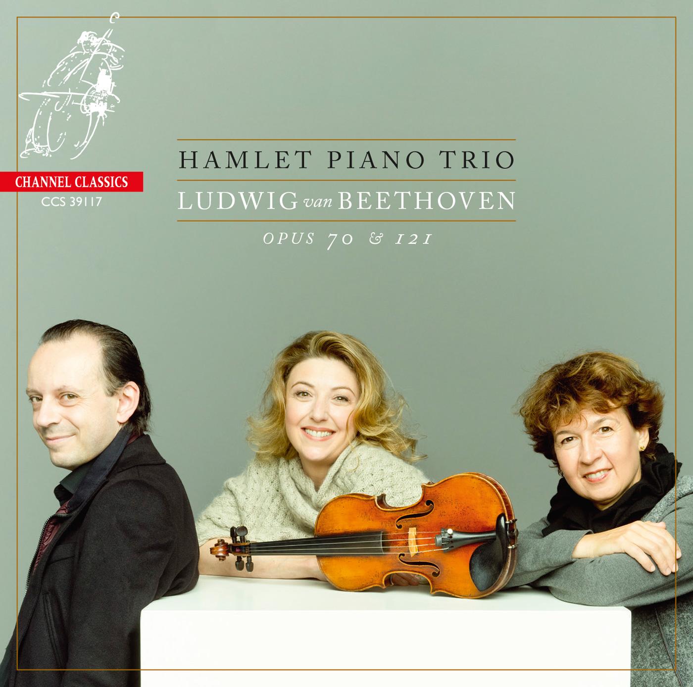 Hamlet Piano Trio – Beethoven: Opus 70 & 121